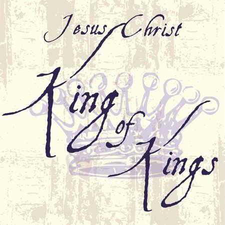 Jesus Christ King of Kings Inspirational Grunge Typography