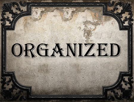 Image result for images for the word organized