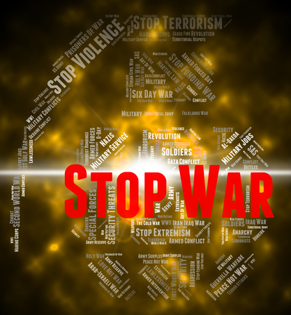 stop the war sign: Stop War Showing Warning Sign And Prohibited Stock Photo