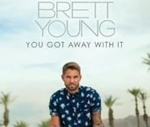 Brett Young - You Got Away With It