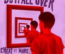 Cheat Codes - Do It All Over ft. Marc E. Bassy