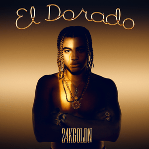 DOWNLOAD ALBUM: 24kGoldn - El Dorado zip download