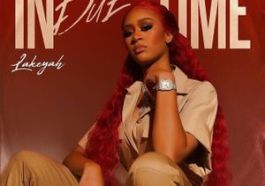 DOWNLOAD ALBUM: Lakeyah - In Due Time (Zip File)