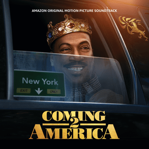 DOWNLOAD Coming 2 America (Amazon Original Motion Picture Soundtrack) Album zip by Various Artists