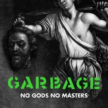 Download Garbage No Gods No Masters mp3 audio download