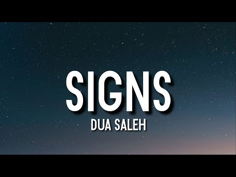 DOWNLOAD MP3: Dua Saleh - Signs
