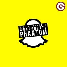 Gianni Kosta & Dragonette - Phantom