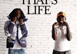 DOWNLOAD MP3: LBS Kee'vin & OMB Peezy – That's Life