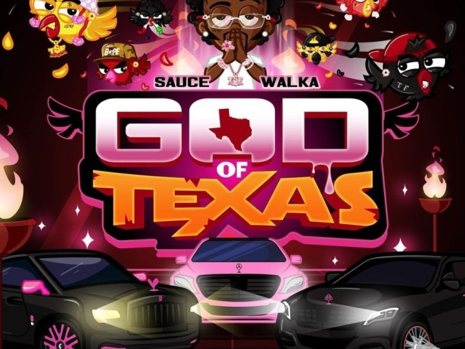 DOWNLOAD ALBUM: Sauce Walka – God of Texas Zip Download