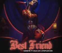 Saweetie - Best Friend (Remix) ft. Stefflon Don & Doja Cat