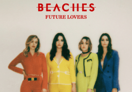 DOWNLOAD ALBUM: The Beaches – Future Lovers Zip Download