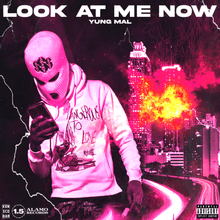 Yung Mal - Look at Me Now
