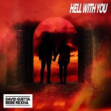 DOWNLOAD MP3: Bebe Rexha & David Guetta – Hell With You
