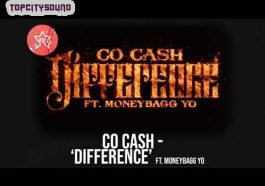 Co Cash - Difference ft. Moneybagg Yo