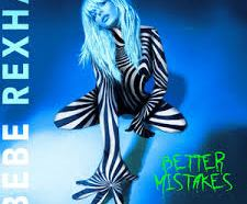 DOWNLOAD MP3: Bebe Rexha – Better Mistakes