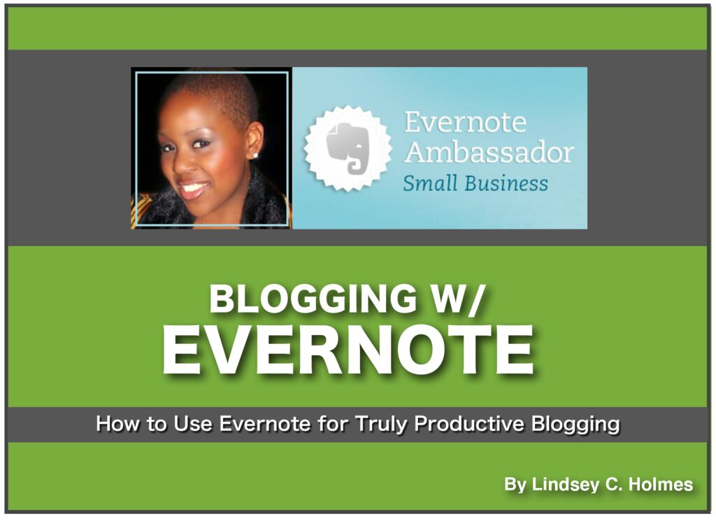 thumbnail of Blogging with Evernote – Lindsey C. Holmes v4