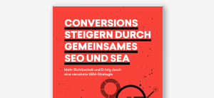 Increase conversions through joint SEO and SEA