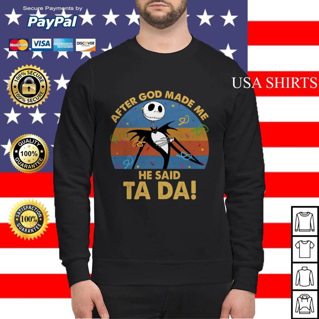 After god made me he said ta da Jack Skellington vintage Sweater