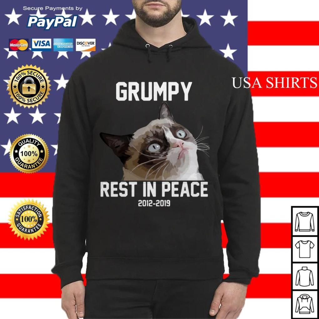 Grumpy cat rest in peace 2012 2019 Hoodie