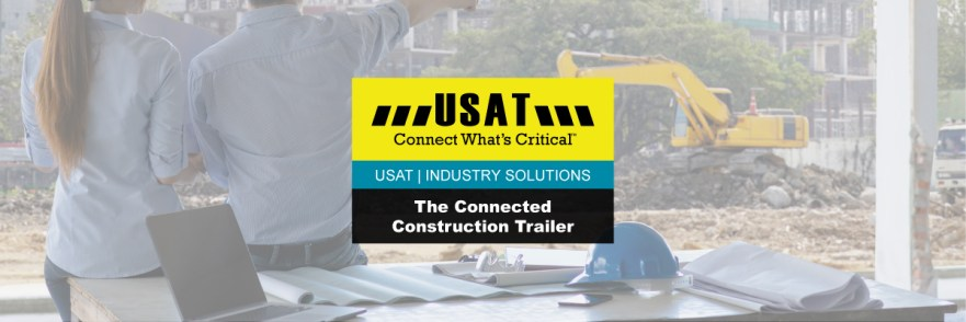 The Connected Construction Trailer | Industry Solutions | USAT