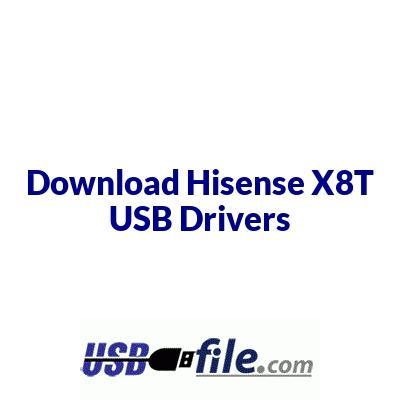 Hisense X8T