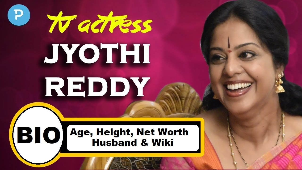 Jyothi Reddy Wiki, Age, Height, Weight, Net Worth, Profession, Husband, Family, & More