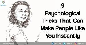 9 Psychological Tricks That Can Make People Like You Instantly