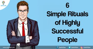 6 Simple Rituals of Highly Successful People