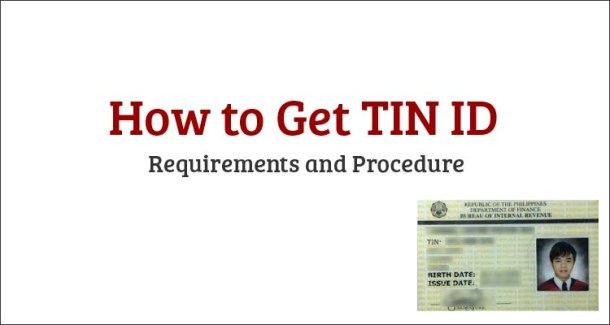 How to Get TIN ID Requirements and Procedure