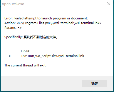 下载后运行open-wsl.exe报错 · Issue #128 · goreliu/wsl-terminal ...