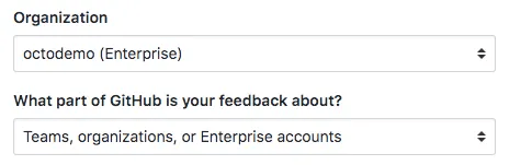 Use the product feedback form at support.github.com/contact/feedback to reach us with questions about this feature.