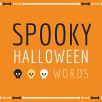 100 Spooky Halloween Words To Use In Charades Or Word Searches Holidappy Celebrations