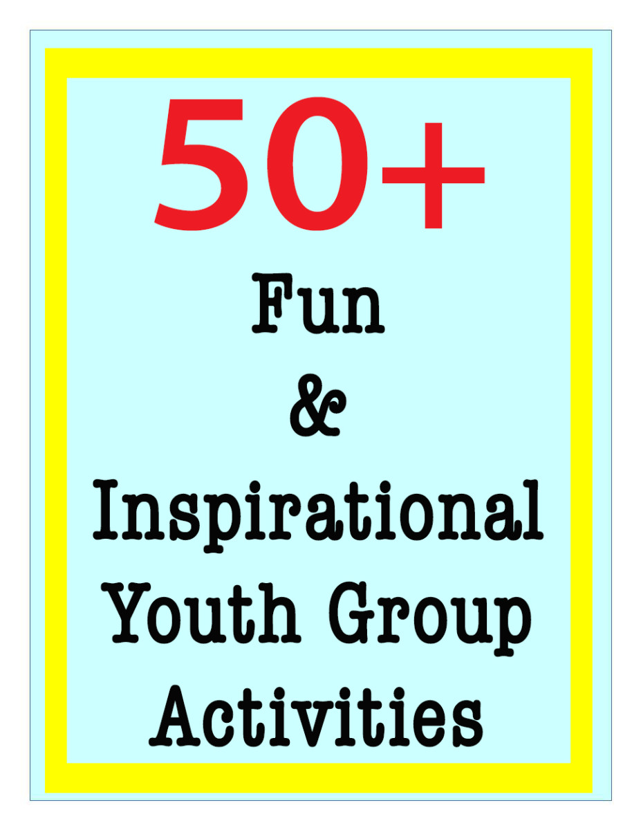 50 Fun And Inspirational Church Youth Group Activities