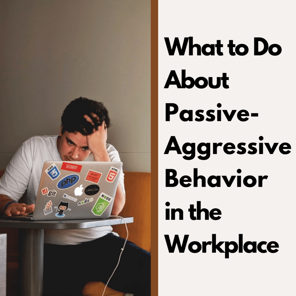 What To Do About Passive Aggressive Behavior In The