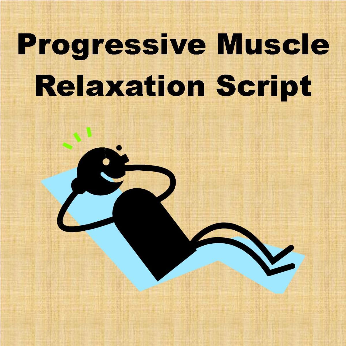 Progressive Muscle Relaxation Script