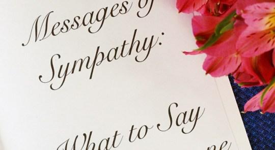 Sympathy Cards - What Do I Say