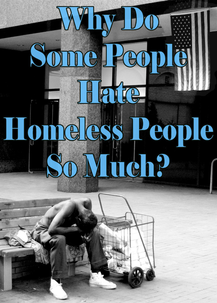 Why Do People Fear And Hate The Homeless