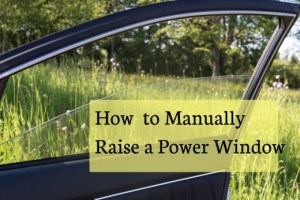 How to Raise a Power Window Manually | AxleAddict