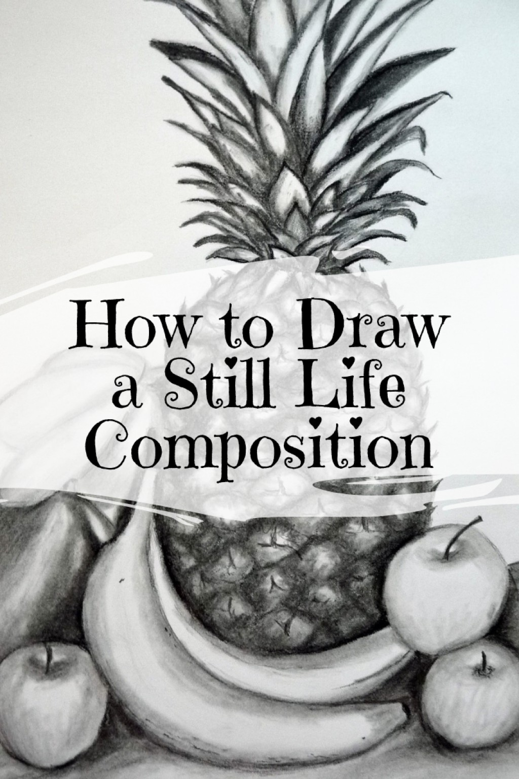 How To Draw A Still Life Composition