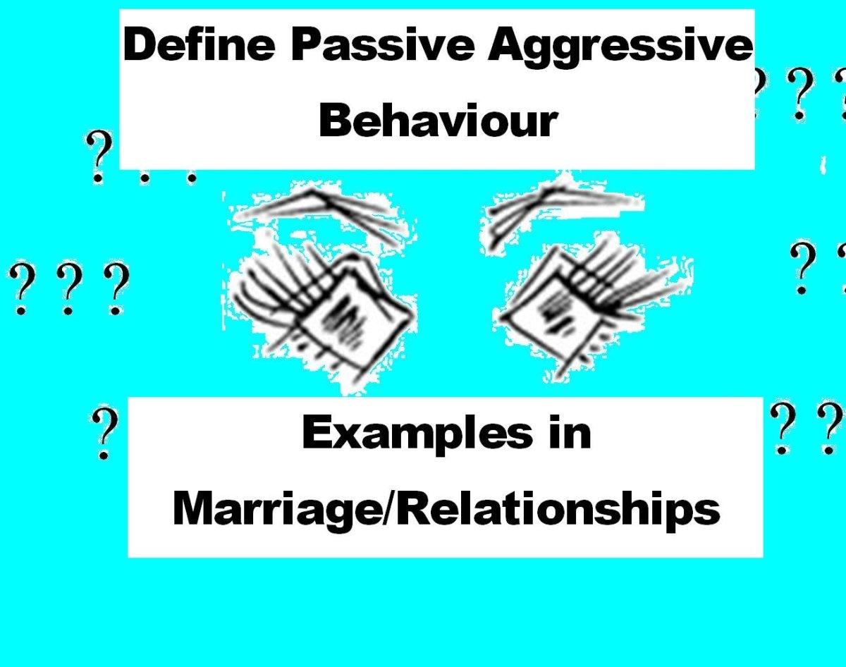 Define Passive Aggressive Behavior