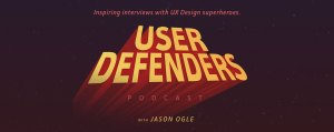 User Defenders Podcast with Jason Ogle