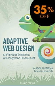 Discount Adaptive Web Design by Aaron Gustafson