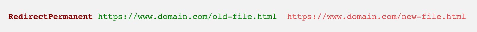 RedirectPermanent https://www.domain.com/old-file.html https://www.domain.com/new-file.html