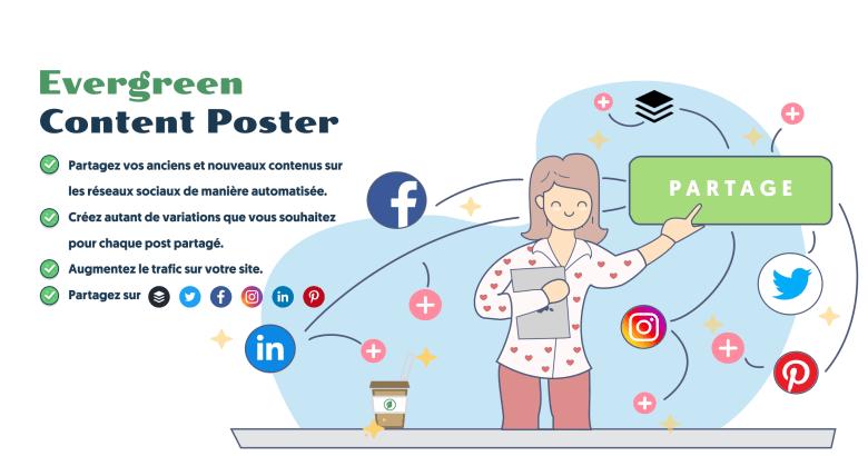 Evergreen Content Poster - Prévois, partage et reposte ton meilleur contenu automatiquement et de manière illimitée sur les réseaux sociaux