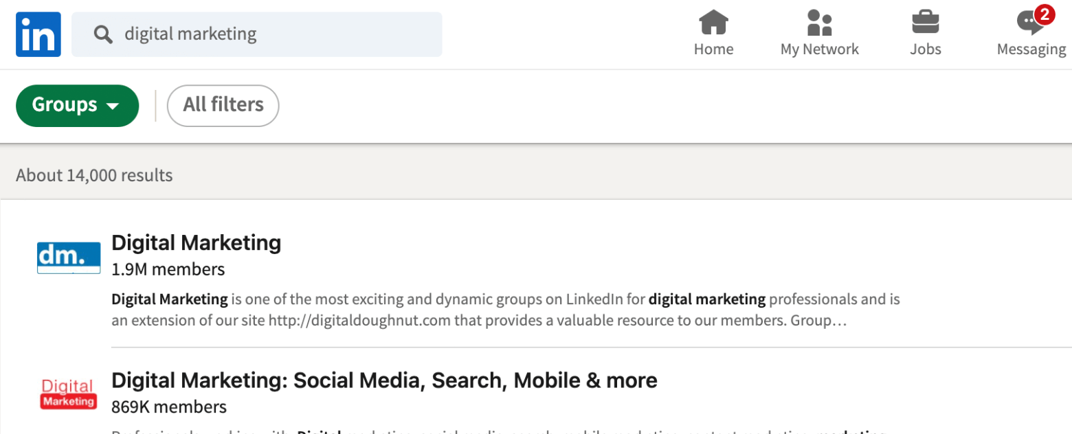 LinkedIn Groups are a great place to find people from the same industry, with the same interests as yourself but who are likely not yet a connection.