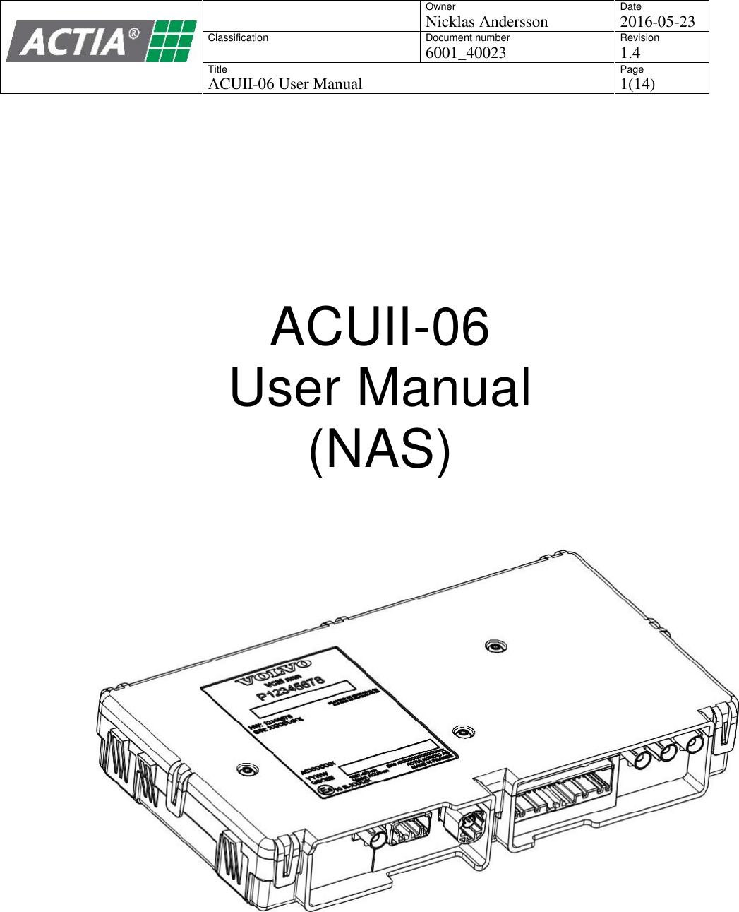Actia Nordic Acuii 06 Acuii 06 User Manual