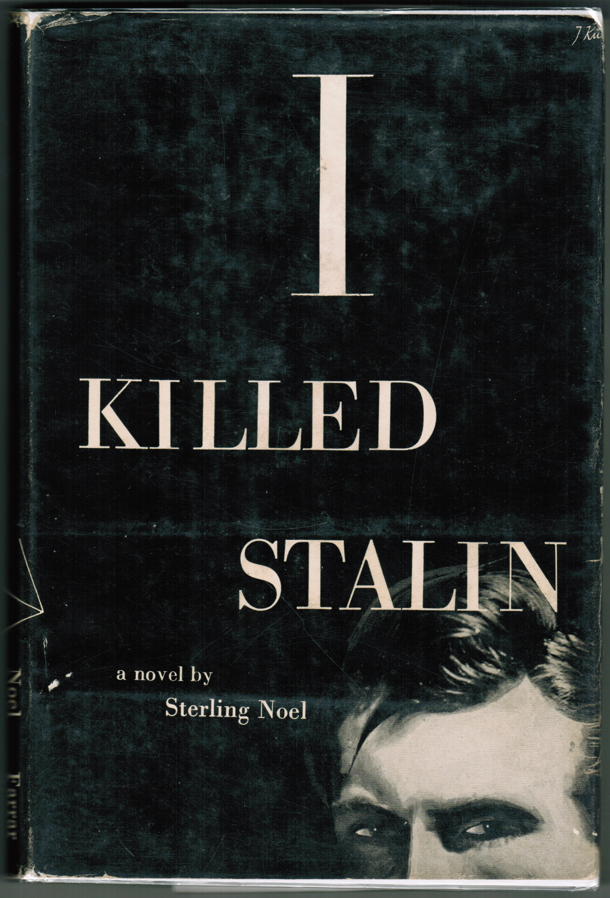 Sterling Noel – I Killed Stalin