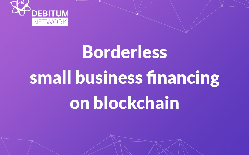 800x600 cover - Debitum Network Leverages Ethereum Blockchain to Deliver Game-changing Small Business Finance Solution