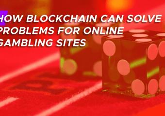 blockchain solves bitcoin gambling problem - How Blockchain can Solve Problems for Online Gambling Sites?