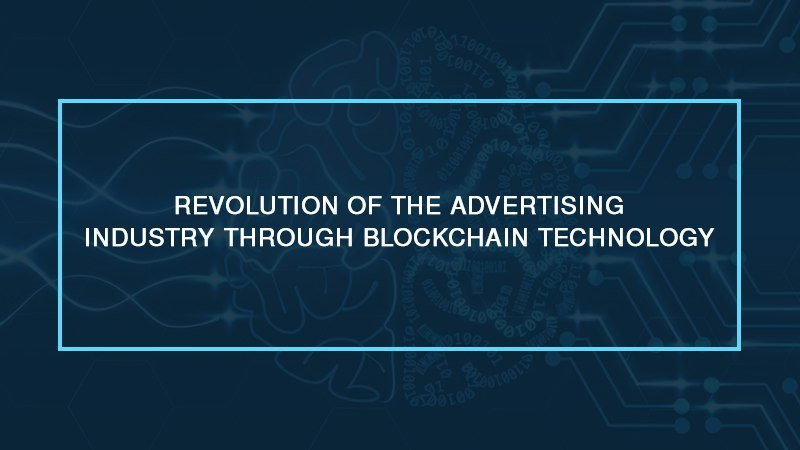 photo5985797939802516825 - Revolution of the Advertising Industry through Blockchain Technology
